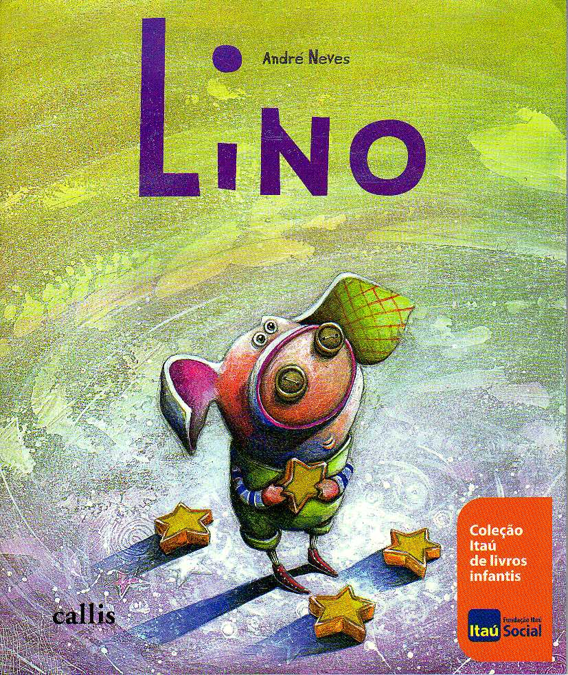 Livro Infantil: Lino – André Neves