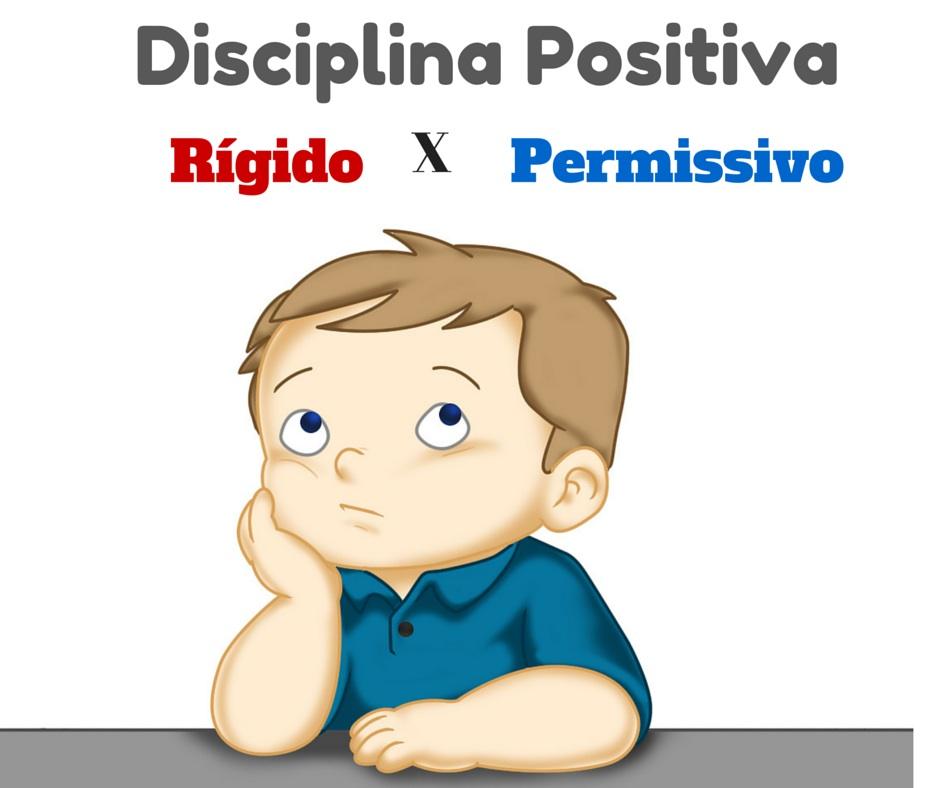 Disciplina Positiva – O que você precisa saber sobre ela