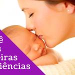 vídeo-o bebê e suas primeiras experiências