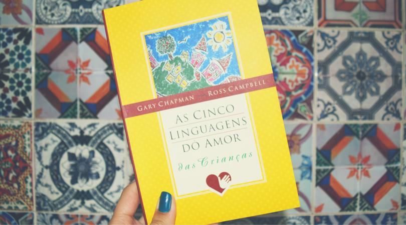livro-criacao-de-filhos-cinco-linguagens-do-amor-das-criancas
