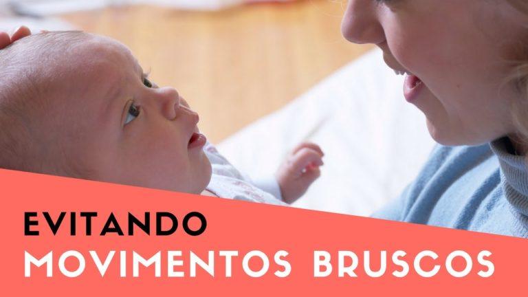 Vídeo 3: Um começo gentil – Evite movimento bruscos com seu bebê
