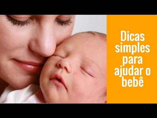 Vídeo 4 – Um começo gentil – Dicas simples para ajudar o bebê