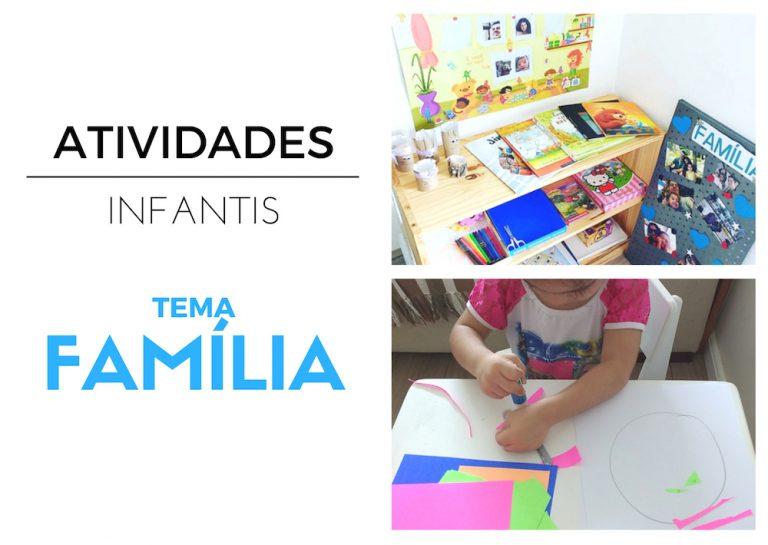 Tema Família – Dicas de Atividades Infantis e Material Utilizado
