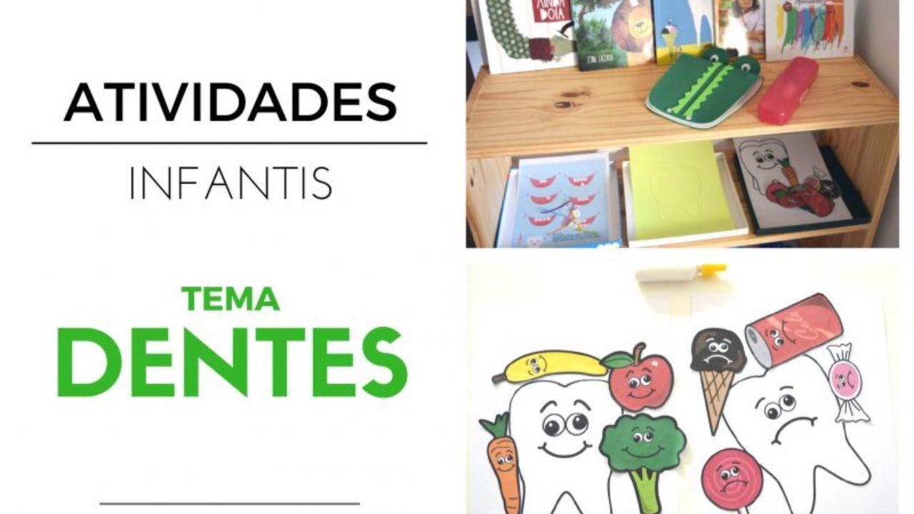 Tema Dentes Dicas De Atividades Infantis E Material Utilizado