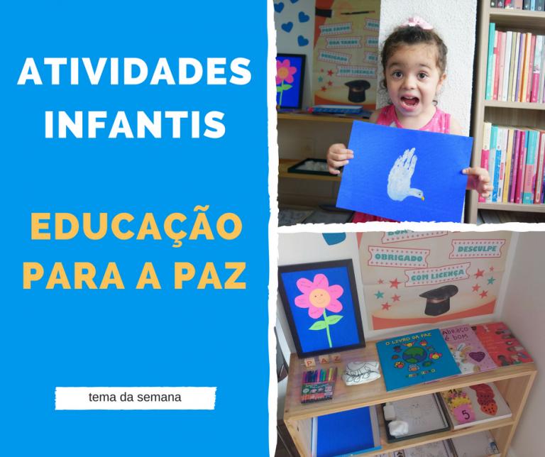 Educação para a paz – Dicas de Atividades Infantis e Material Utilizado
