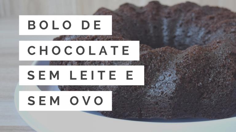 RECEITA-BOLO DE CHOCOLATE SEM OVO E SEM LEITE