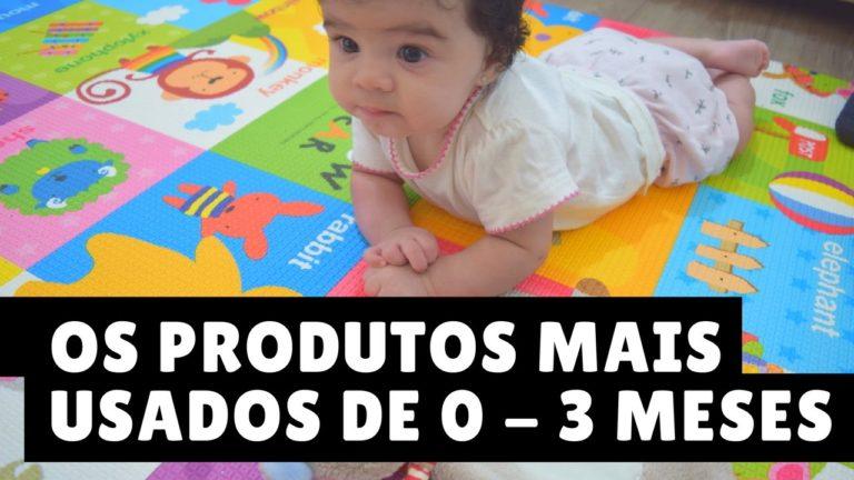 Vídeo: Os produtos mais usados nos primeiros 3 meses da Elisa