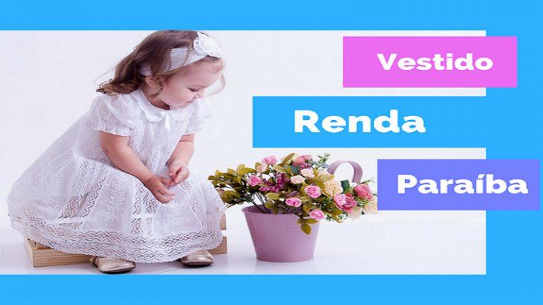 Vestido Infantil Renda Paraíba – Bordado a mão (muito amor)